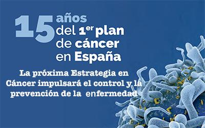 La próxima Estrategia en Cáncer impulsará el control y la prevención de la enfermedad